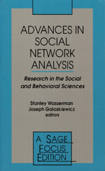 Advances in Social Network Analysis: Research from the Social and Behavioral Sciences